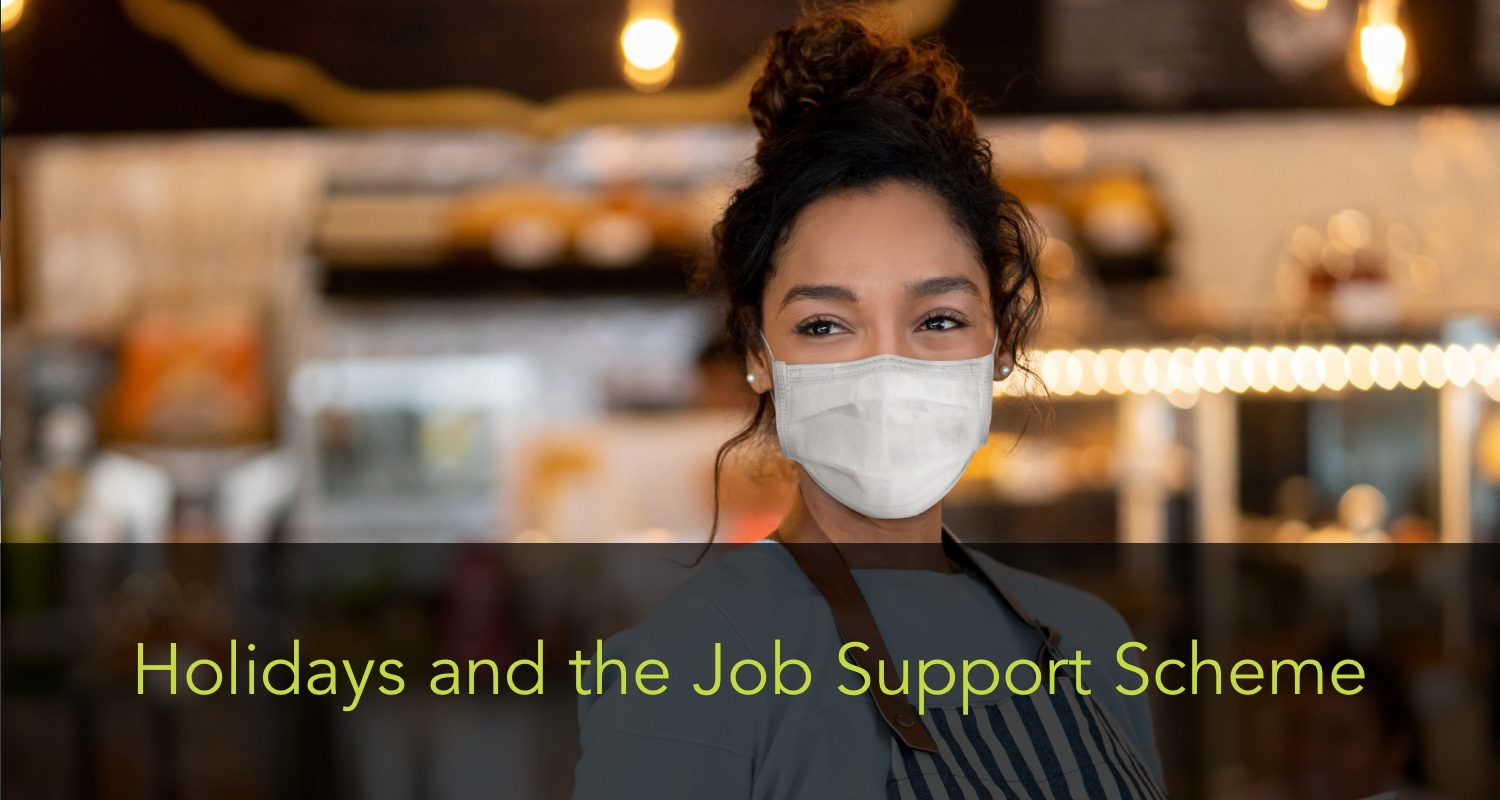 Holidays and the job support scheme