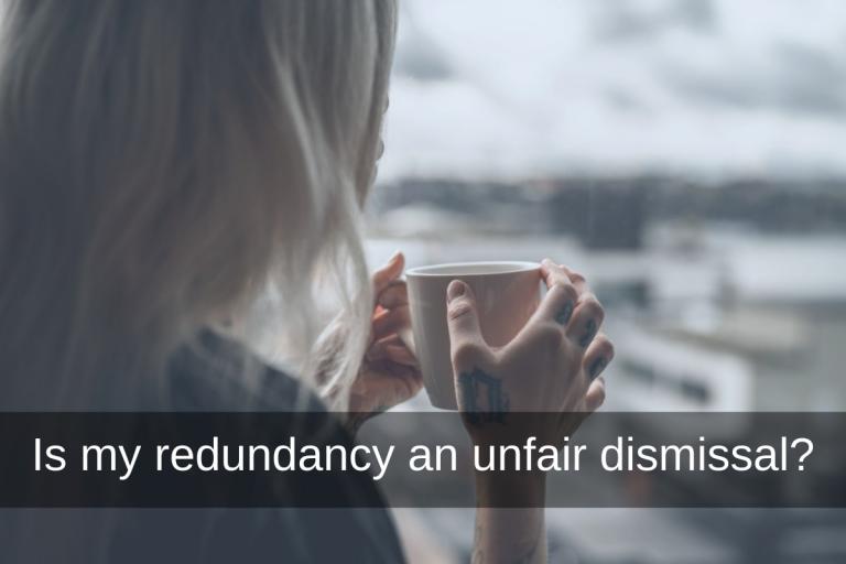 is my redundancy an unfair dismissal?
